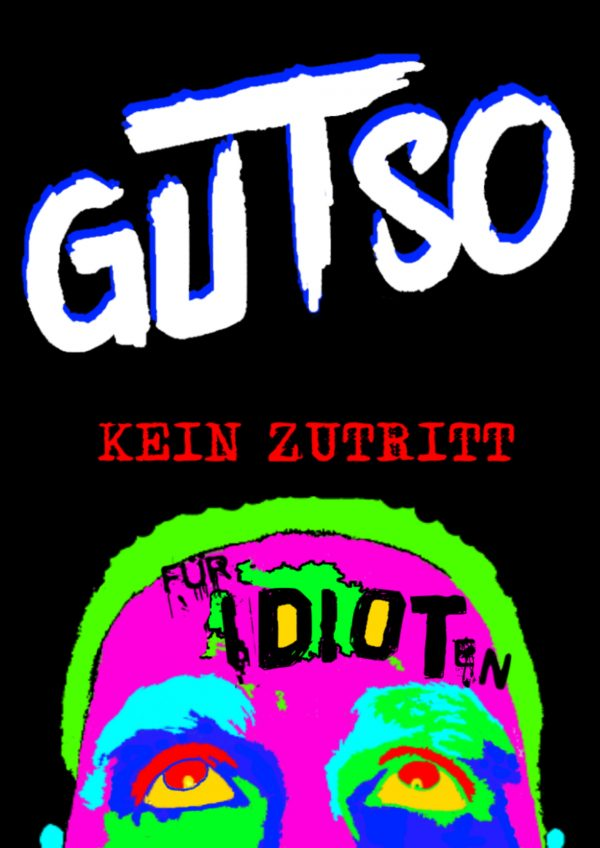 GUTSO Poster Kein Zutritt für Idioten